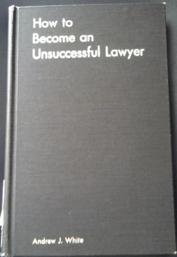 Unsuccessful lawyer