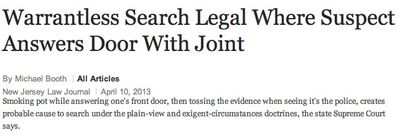 Warrantless Search Legal Where Suspect Answers Door With Joint
